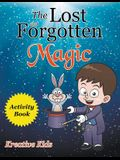 The Lost and Forgotten Magic Activity Book