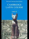 Cambridge Latin Course Unit 2 Student Text North American Edition