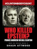 Who Killed Epstein? Prince Andrew or Bill Clinton