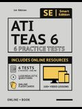 Ati Teas 6 Practice Tests Workbook 2020 2nd Edition: 6 Full Length Practice Test Workbook Both in Book + Online, 100 Video Lessons, 1,020 Realistic Qu