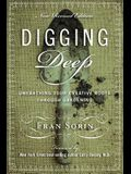 Digging Deep: Unearthing You're Creative Roots Through Gardening