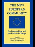 The New European Community: Decisionmaking & Institutional Change