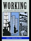 Working: Its Meanings and Its Limits