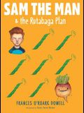 Sam the Man & the Rutabaga Plan, 2