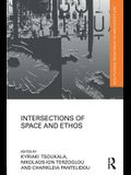 Intersections of Space and Ethos