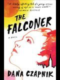 The Falconer: A Novel