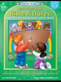 Dot-To-Dot Bible Pictures: Grades 1-3