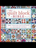 The Quilt Block Bible: 200+ Traditionally Inspired Quilt Blocks from Rosemary Youngs [With CDROM]