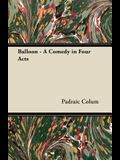 Balloon - A Comedy in Four Acts