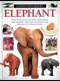 Elephant (Eyewitness Books)