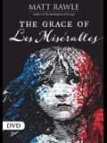 The Grace of Les Miserables DVD