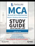 MCA Modern Desktop Administrator Study Guide with Online Labs: Exam MD-100