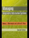 Managing Geographic Information Systems, Second Edition