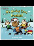 It's Hockey Time, Franklin!
