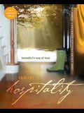 Radical Hospitality: Benedict's Way of Love
