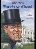 Who Was Woodrow Wilson?