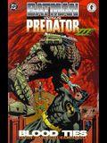 Batman Versus Predator III: Blood Ties
