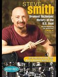 Steve Smith - Drum Set Technique/History of the U.S. Beat