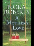 A Mother's Love: An Anthology