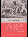 Narrative of the life of Frederick Douglass, an American slave, written by himself: A 1845 memoir and treatise on abolition written by orator and form