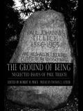 Ground of Being: Neglected Essays of Paul Tillich