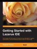 Getting Started with the Lazarus Ide