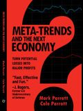 Meta-Trends and the Next Economy