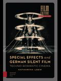 Special Effects and German Silent Film: Techno-Romantic Cinema