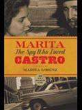 Marita: The Spy Who Loved Castro