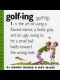 Golfing: A Duffer's Dictionary