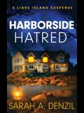Harborside Hatred: A Liars Island Suspense