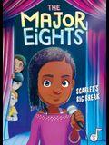 The Major Eights 2: Scarlet's Big Break, Volume 2