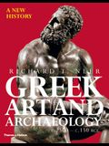 Greek Art and Archaeology: A New History, C.2500-C.150 BCE