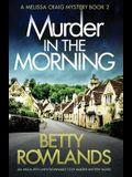 Murder in the Morning: An absolutely unputdownable cozy murder mystery novel