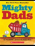 Mighty Dads: A Board Book: A Board Book