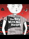 The Boy with No Heart