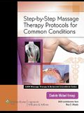 Step-By-Step Massage Therapy Protocols for Common Conditions [With Access Code]