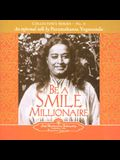 Be a Smile Millionaire: Collector's Series No. 4. an Informal Talk by Paramahansa Yogananda.
