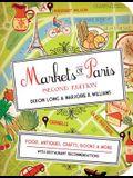 Markets of Paris: Food, Antiques, Crafts, Books, & More