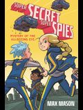 Super Secret Super Spies: Mystery of the All-Seeing Eye