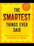 The Smartest Things Ever Said, New and Expanded