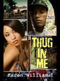 Thug in Me