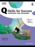 Q: Skills for Success Listening and Speaking 2e Level 4 Student Book