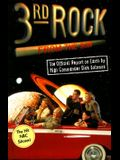 3rd Rock from the Sun: The Official Report on Earth by High Commander Dick Solomon