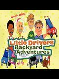 Little Drivers Backyard Adventures