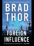 Foreign Influence, 9: A Thriller