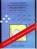 Introduction to Mathematical Programming Applications and Algorithms (for Windows)