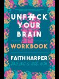 Unfuck Your Brain Workbook