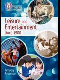 Collins Big Cat - Leisure and Entertainment Since 1900: Band 13/Topaz