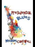 Presidential Blues: Girls, Guitars and the Constitution